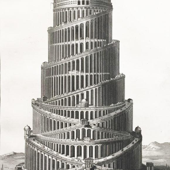 Uytwendige Vertooning des Torens van Babel (Babylon)
